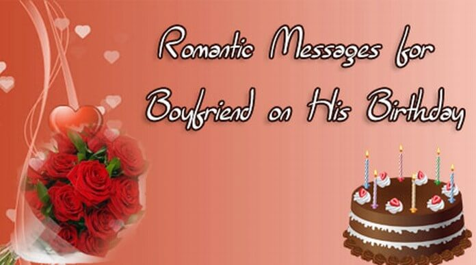 Romantic Birthday Messages for Boyfriend