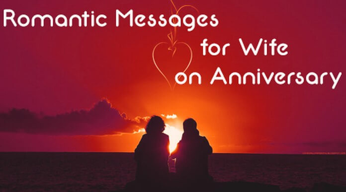 Romantic Messages for Wife on Anniversary