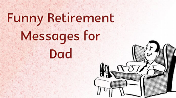 Funny Retirement Dad Messages