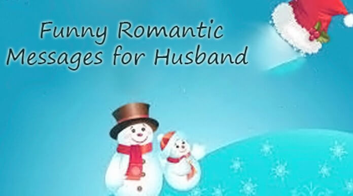 Husband Funny Romantic Messages
