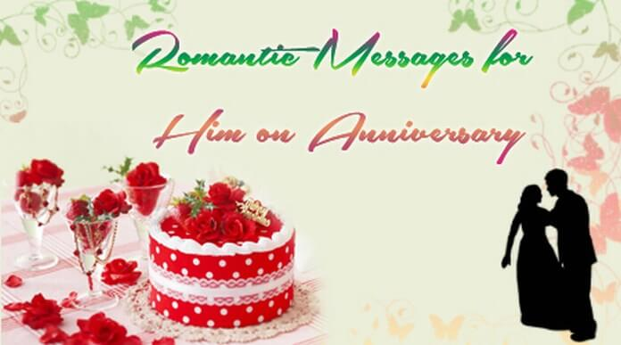 Romantic Messages for Him on Anniversary