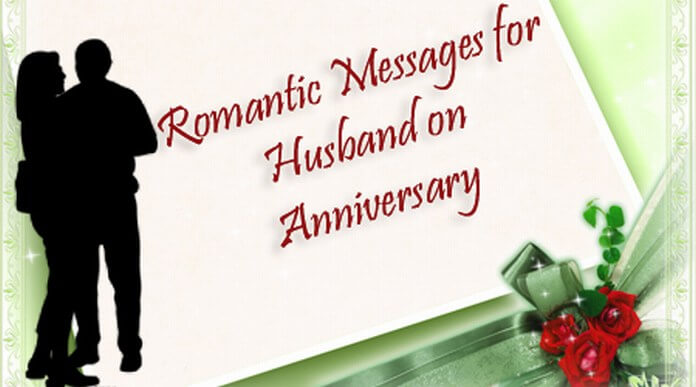 Romantic messages for husband on anniversary