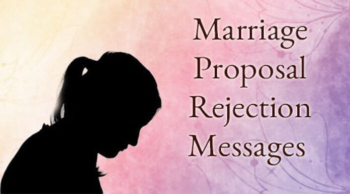 Marriage Proposal Rejection Messages