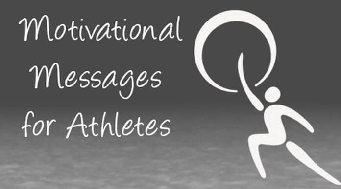 Motivational Messages For Athletes Best Message