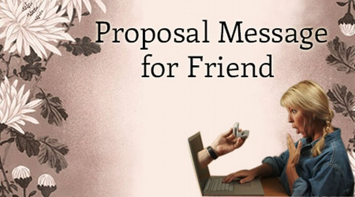 Proposal Message for Friend