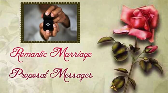 Romantic Marriage Proposal Messages
