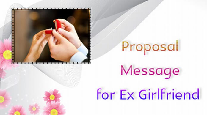 Proposal Message for Ex Girlfriend