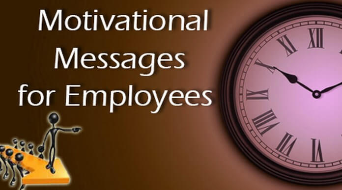 Motivational Messages For Employees Adorable Motivational Messages
