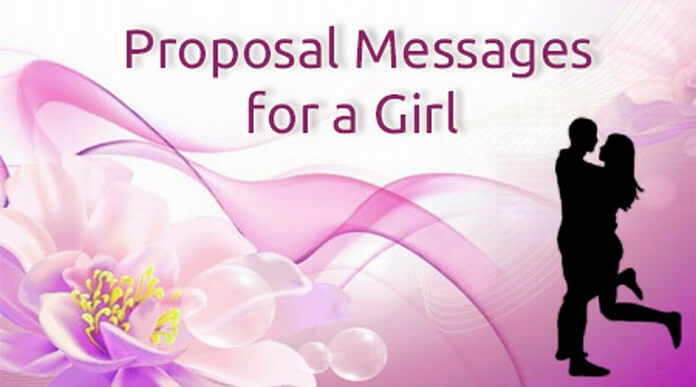 Proposal Messages for a Girl