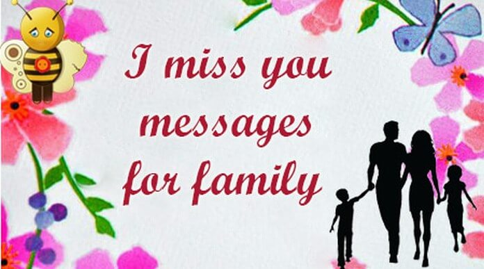 I miss you messages for family
