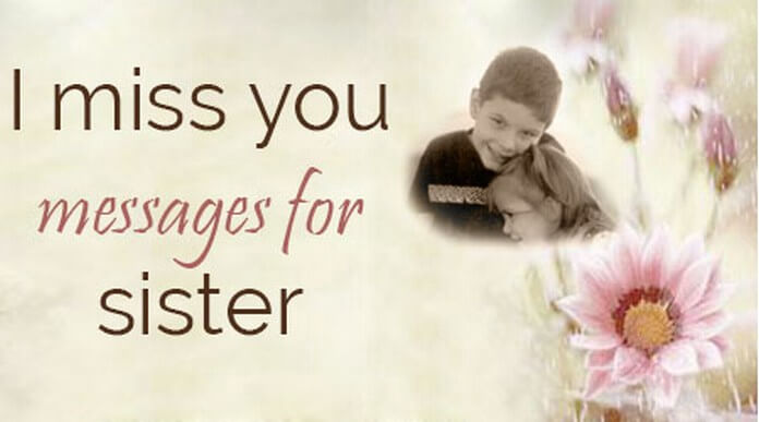 I miss you messages for sister