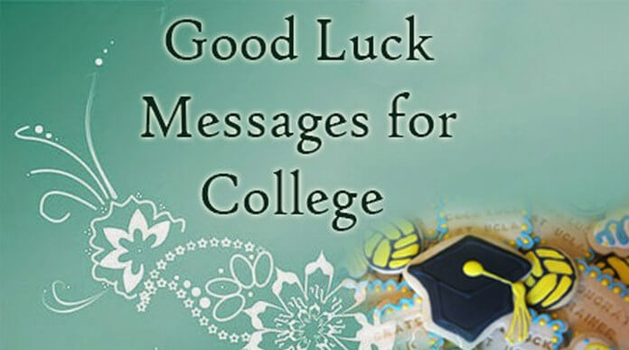 Good Luck Messages for College