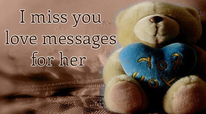 I miss you love messages for her