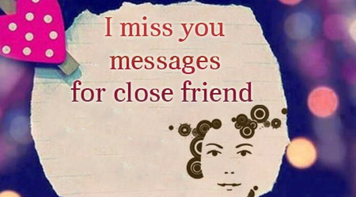 I miss you messages for close friend
