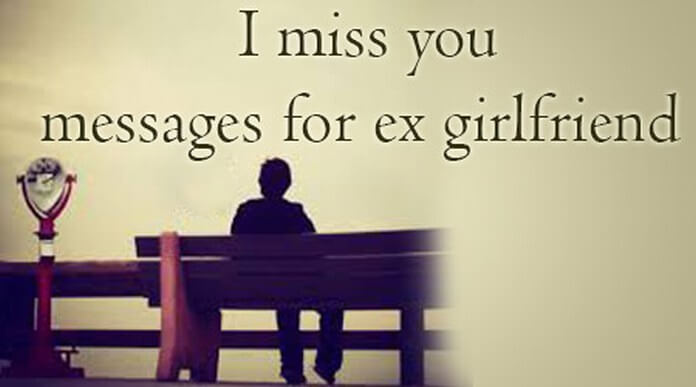 I miss you messages for ex girlfriend