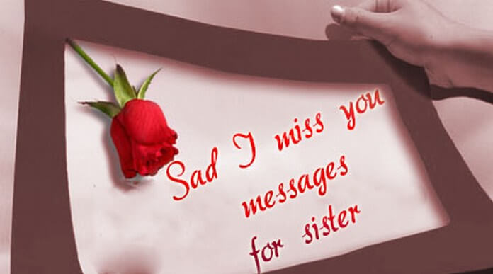 Sad I Miss you Messages for a Sister
