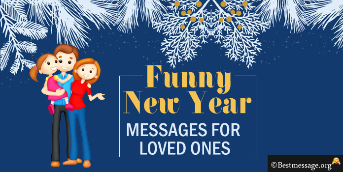 Funny New Year Wishes, Funny New Year Messages for loved ones, girlfriend and boyfriend