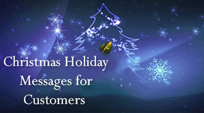 Christmas holiday messages for customer