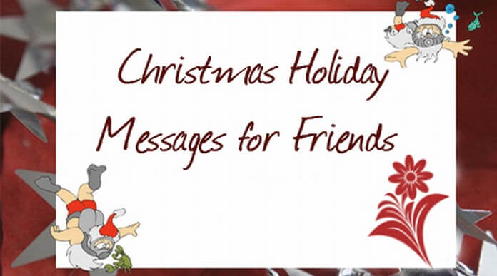Christmas holiday messages for friends
