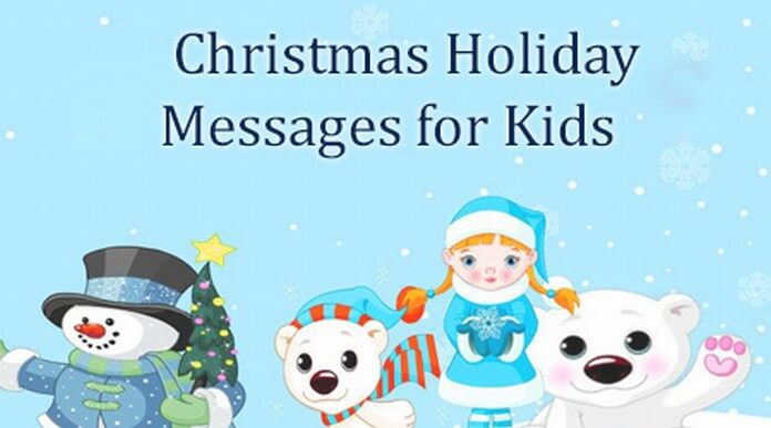 Kids Christmas holiday messages