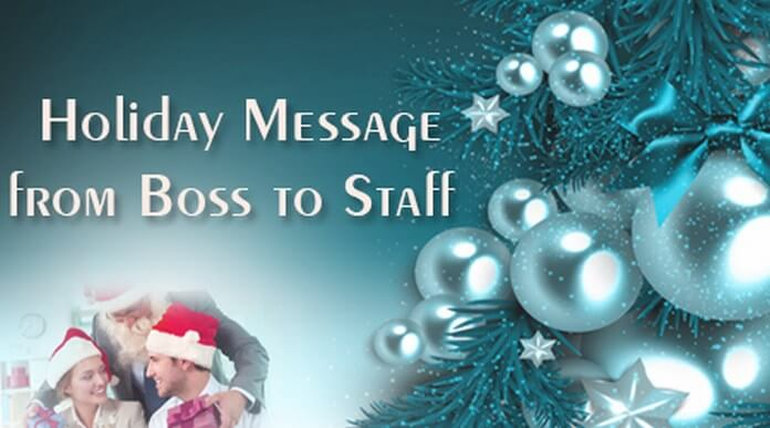 Holiday messages from boss to staff