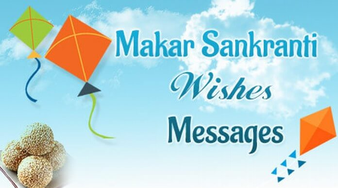 Happy Makar Sankranti Wishes, Messages, Whatsapp Status