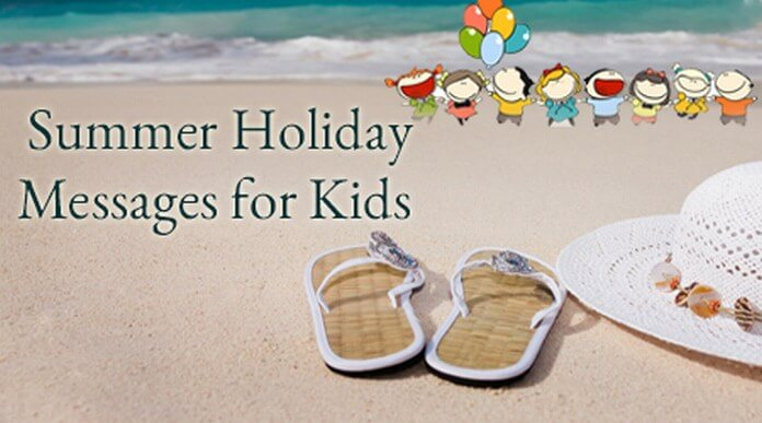 kids Summer Holiday Messages