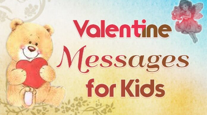 Valentine S Day Messages For Kids Best Valentine Day Wishes