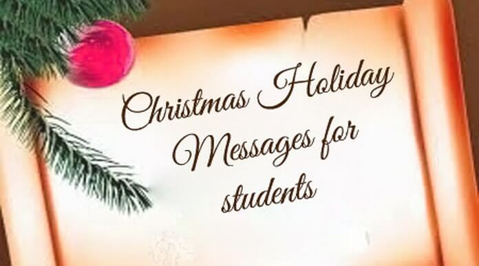 Christmas holiday messages to students