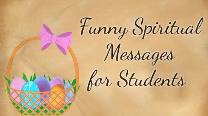 Funny Spiritual Messages for Students