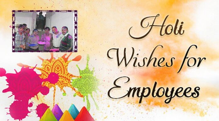 Holi Wishes for Employees