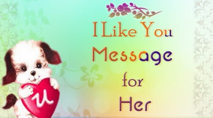 I like you Message for Her