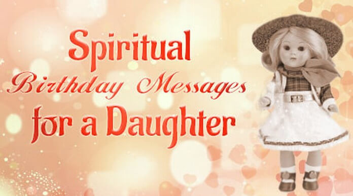 Spiritual Birthday Messages for a Daughter