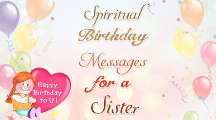 Sister Spiritual Birthday Messages