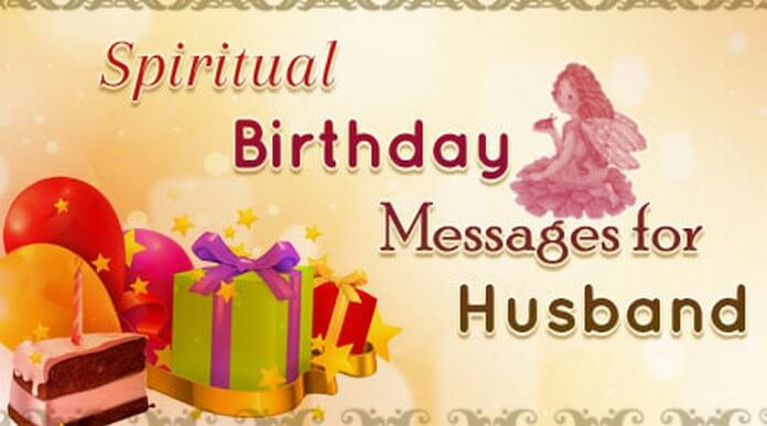 Spiritual Birthday Messages for Husband