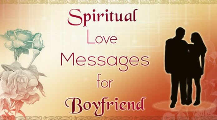 Boyfriend Spiritual Love Messages