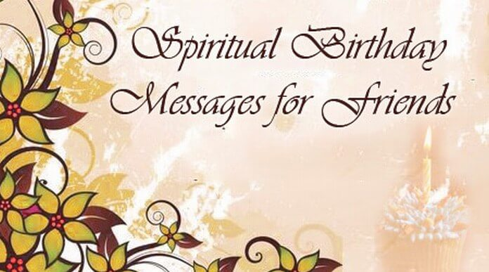 Spiritual Birthday Messages for Friends