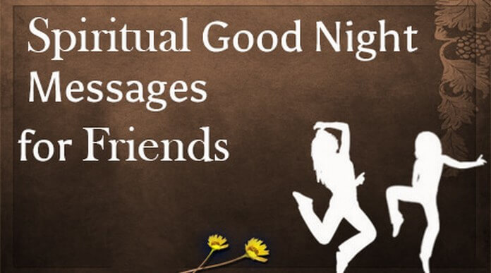 Spiritual Good Night Messages For Friends