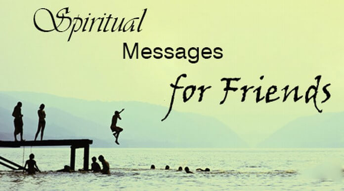 Friends Spiritual Messages