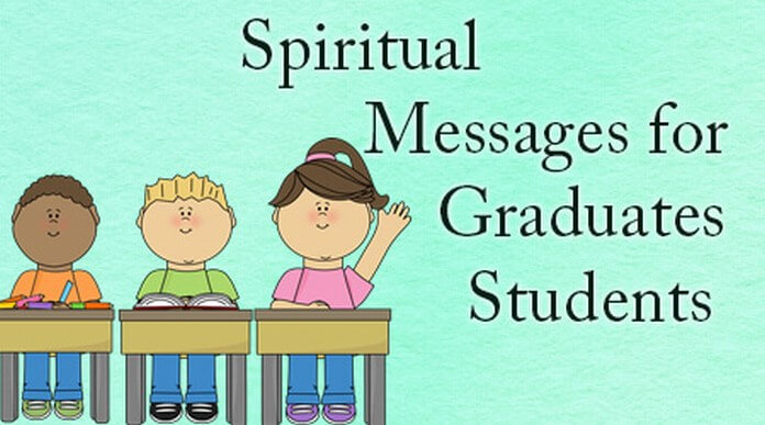 Spiritual Messages for Graduates Students