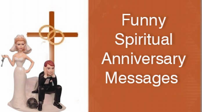Funny Spiritual Anniversary Messages