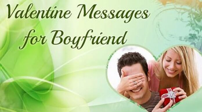 Valentine Messages for Boyfriend - Him Valentine Love Wishes