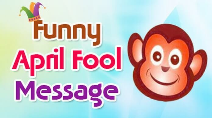 Funny April Fool Messages and Quotes