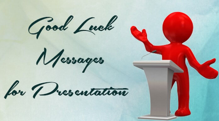 Presentation Good Luck Messages