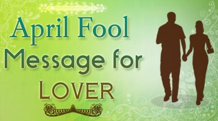 Lover April Fool Message