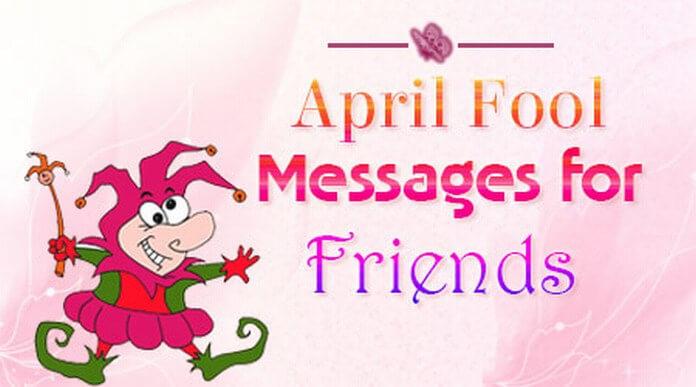 Friends April Fool Messages