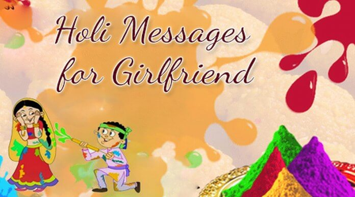 happy holi messages for girlfriend