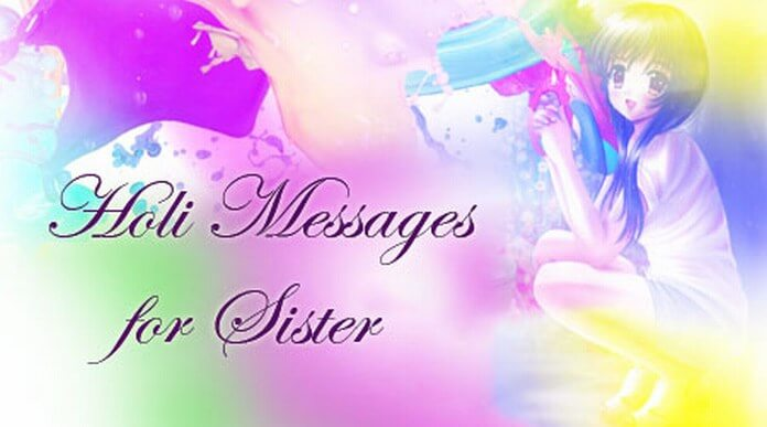 happy holi message for sister