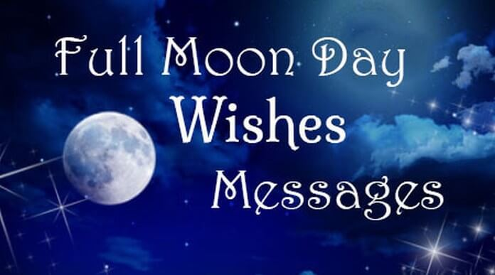 Full Moon Day Wishes Messages - Moon Quotes Image