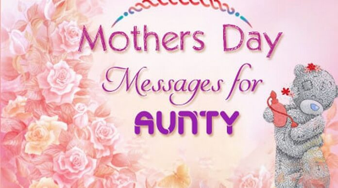 Mother's Day Messages for Aunt